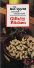 Gifts from Your Kitchen (Bon Appetit Kitchen Collection)