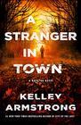 A Stranger in Town A Rockton Novel