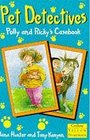 Pet Detectives Polly and Ricky's Casebook