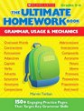 The Ultimate Homework Book Grammar Usage  Mechanics 150 Engaging Practice Pages That Target Key Grammar Skills