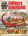Picture World History:  Empires and Barbarians--From 500BC to AD 600