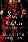 Margaret Beaufort the Mother of the Tudor Dynasty