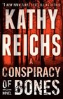 A Conspiracy of Bones A Novel