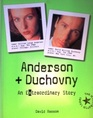 Anderson and Duchovny an Extraordinary Sto
