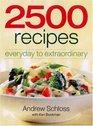 2500 Recipes Everyday to Extraordinary
