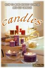 Making Heavily Scented Candles by Mabel White