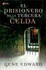 El prisionero de la tercera celda