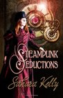 Steampunk Seductions Letting Off Steam / Stripping Her Gears / Winding Her Up