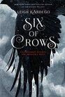 Six of Crows (Six of Crows, Bk 1)