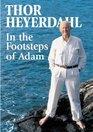 In the Footsteps of Adam A Memoir