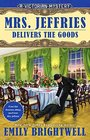 Mrs. Jeffries Delivers the Goods (A Victorian Mystery)