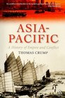 Asia-Pacific A History of Empire and Conflict