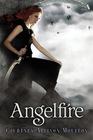 Angelfire (Angelfire, Bk 1)