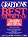 The Graedon's Best Medicine  From Herbal Remedies to High-Tech Rx Breakthroughs