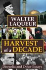Harvest of a Decade Disraelia and Other Essays
