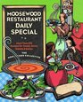 Moosewood Restaurant Daily Special More Than 275 Recipes for Soups Stews Salads and Extras
