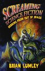 Screaming Science Fiction Horrors from Out of Space