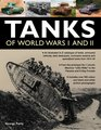 Tanks of World Wars I  II