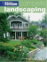 Complete Landscaping (This Old House Complete)