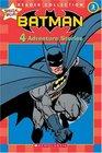 Batman: 4 Adventure Stories (Scholastic Reader Collection Level 3)