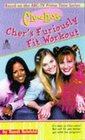 Cher's Furiously Fit Workout (Clueless)