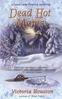 Dead Hot Mama (Loon Lake Fishing Mystery, Bk 5)