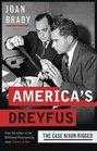 America's Dreyfus The Case Nixon Rigged