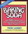 Baking Soda: Over 500 Fabulous, Fun and Frugal Uses You'Ve Probably Never Thought of