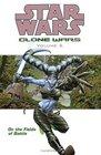 Star Wars: Clone Wars Volume 6 : On the Fields of Battle (Star Wars: Clone Wars (Graphic Novels))