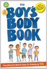 The Boys Body Book Everything You Need to Know for Growing Up YOU