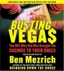 Busting Vegas: The MIT Whiz Kid Who Brought the Casinos to Their Knees (Audio CD) (Abridged)