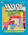 Woof and the Big Fire