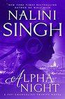 Alpha Night (Psy-Changeling Novel, A)