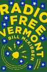 Radio Free Vermont A Fable of Resistance