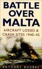 Battle over Malta Aircraft Losses  Crash Sites 1940-42