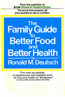 The Family Guide to Better Food and Better Health