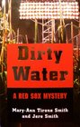 Dirty Water  A Red Sox Mystery