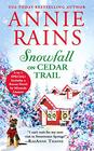 Snowfall on Cedar Trail Two full books for the price of one