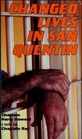 Changed Lives in San Quentin