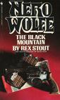 The Black Mountain (Nero Wolfe, Bk 24)