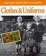 History from Photographs Clothes and Uniforms