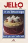 Jell-O Brand  Fun and Fabulous Recipes
