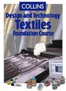 Collins Design and Technology Textiles Foundation Course