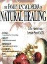 The Family Encyclopedia of Natural Healing
