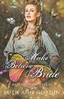 Make Believe Bride (Marriage by Fate) (Volume 3)