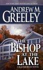 The Bishop at the Lake (Father Blackie Ryan, Bk 16)