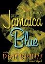 Jamaica Blue Library Edition