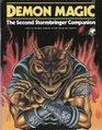 Demon Magic: The Second Stormbringer Companion (Elric RPG)
