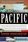 Pacific Silicon Chips and Surfboards Coral Reefs and Atom Bombs Brutal Dictators Fading Empires and the Coming Collision of the World's Superpowers