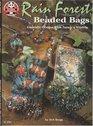 Rain Forest Beaded Bags - Exquisite Designs From Nature's Wildlife (Design Originals No. 5232)